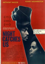 Night Catches Us (2010) a film by Tanya Hamilton