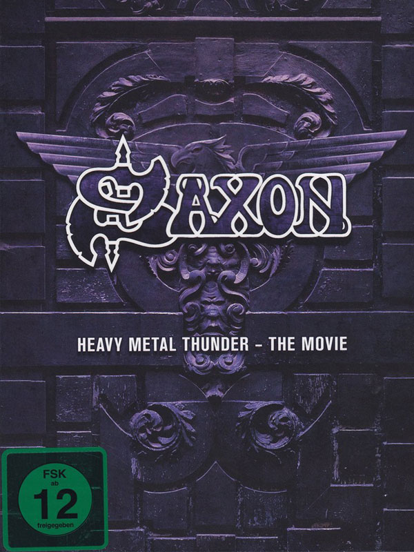 Saxon: Heavy Metal Thunder (2012)